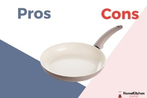 Ceramic Cookware Pros and Cons: 13 Things to Know!