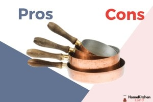 Copper Cookware Pros and Cons: 17 Things to Know Before You Buy